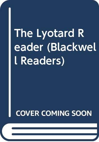 9780631163381: The Lyotard Reader (Blackwell Readers)