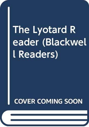 9780631163381: The Lyotard Reader (Blackwell Readers)