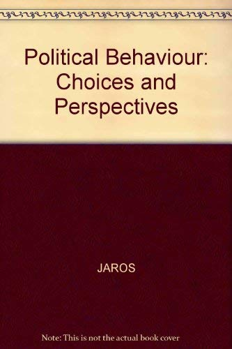 9780631163404: Political Behaviour: Choices and Perspectives