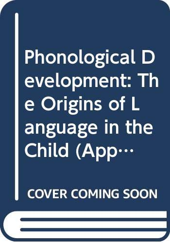 9780631163534: Phonological Development: The Origins of Language in the Child (Applied Language Studies)
