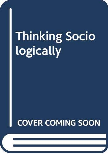 9780631163619: Thinking Sociologically