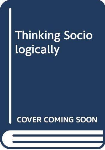 9780631163619: Thinking Sociologically