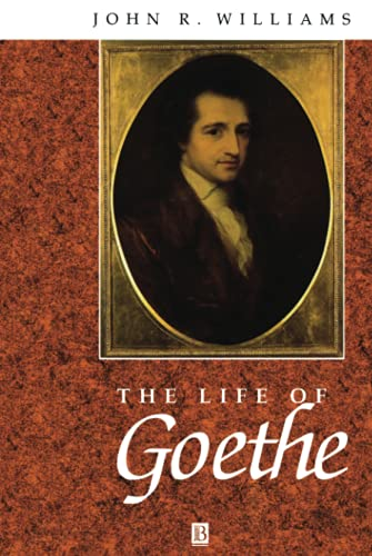 9780631163763: The Life of Goethe: A Critical Biography