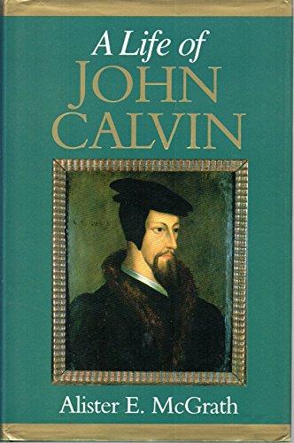 9780631163985: Life of John Calvin