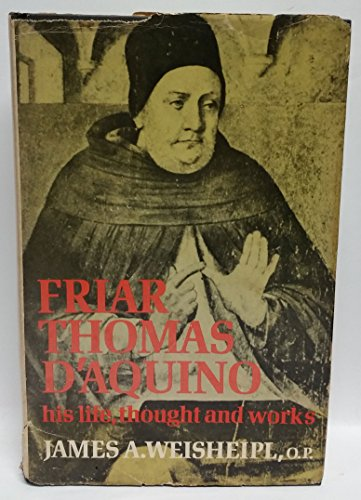 9780631164005: Friar Thomas D'Aquino: His Life, Thought and Works