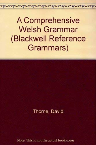 9780631164074: A Comprehensive Welsh Grammar (Reference Grammars) (English and Welsh Edition)