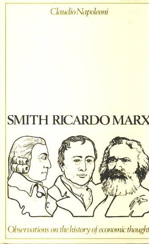 9780631164104: Smith, Ricardo, Marx: Observations on the History of Economic Thought