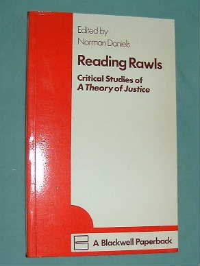 9780631164203: Reading Rawls: Critical Studies of a Theory of Justice