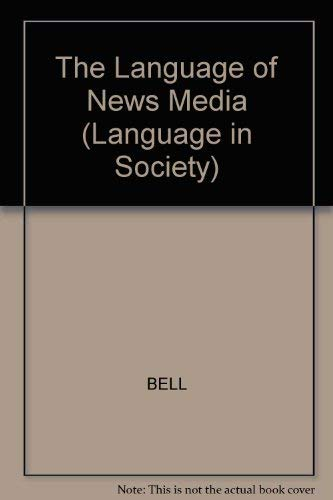 9780631164340: The Language of News Media (Language in Society)