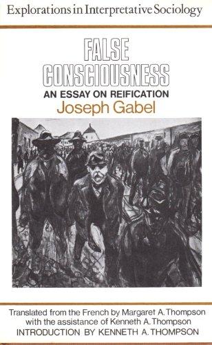 9780631164708: False Consciousness: Essay on Reification (Explorations in Interpretative Sociology)