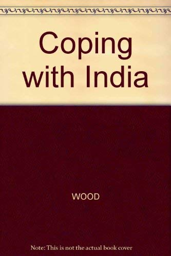 Coping With India: Wood, Robert