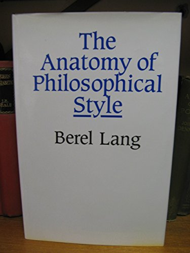 9780631164944: The Anatomy of Philosophical Style: Literary Philosophy and the Philosophy of Literature