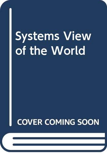 9780631165002: Systems View of the World (A Blackwell paperback)