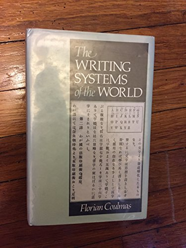 9780631165132: The Writing Systems of the World