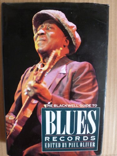 9780631165163: The Blackwell Guide to Blues Records