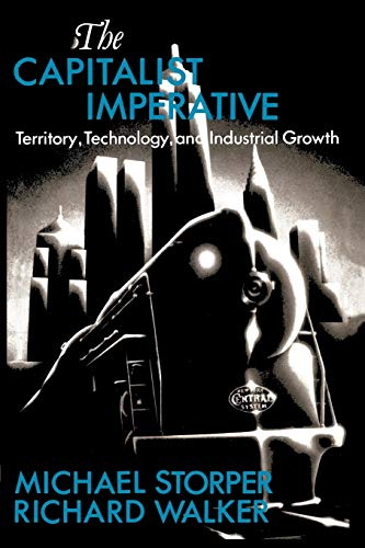 9780631165330: The Capitalist Imperative: Territory, Technology and Industrial Growth