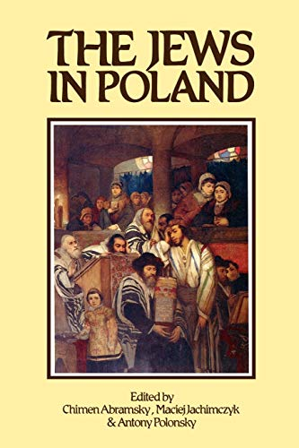 The Jews in Poland: Antony Polonsky; Chimen