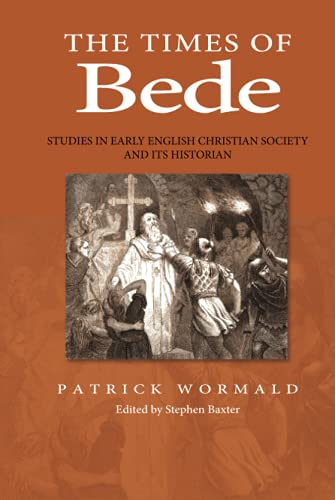 9780631166559: Times of Bede: Studies in Early English Christian Society and Its Historian