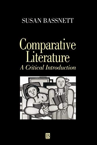 9780631167051: Comparative Literature: A Critical Introduction