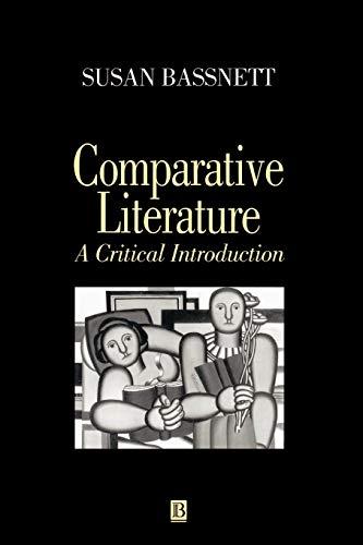 9780631167051: Comparative Literature: A Critical Introduction
