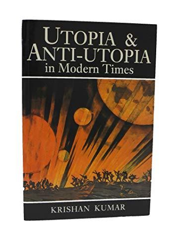 9780631167143: Utopia and Anti-utopia in Modern Times