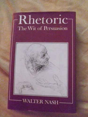 9780631167549: Rhetoric: The Wit of Persuasion (Language Library)