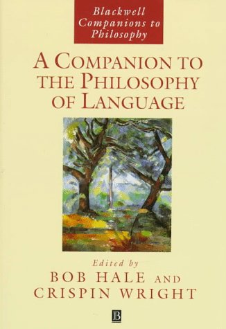 9780631167570: A Companion to the Philosophy of Language (Blackwell Companions to Philosophy)