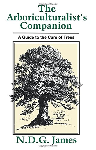 9780631167747: The Arboriculturalist's Companion: A Guide to the Care of Trees