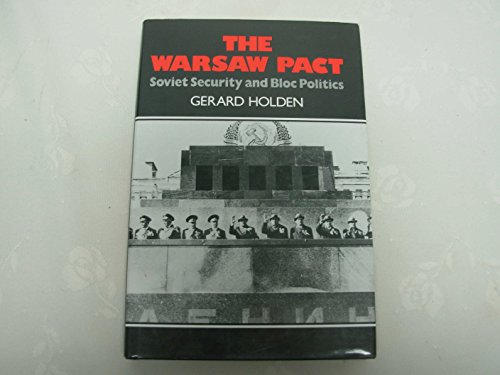 9780631167754: The Warsaw Pact: Soviet Security and Bloc Politics
