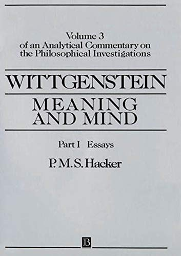 9780631167846: Wittgenstein: Meaning and Mind: Volume 3 of an Analytical Commentary on the Philosophical Investigations: Exegesis 243-247 Pt. II
