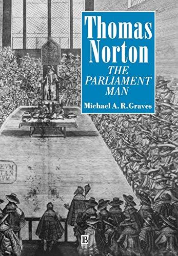 Thomas Norton. The Parliament Man.: Graves, Michael