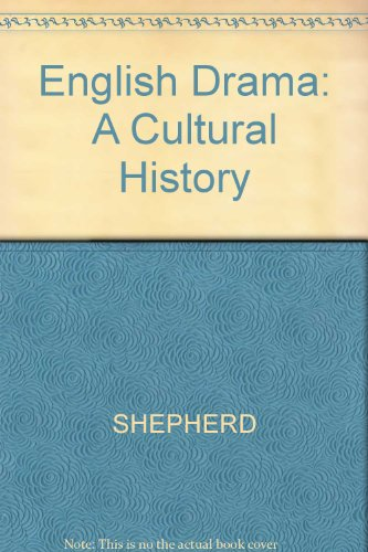 9780631168126: English Drama: A Cultural History