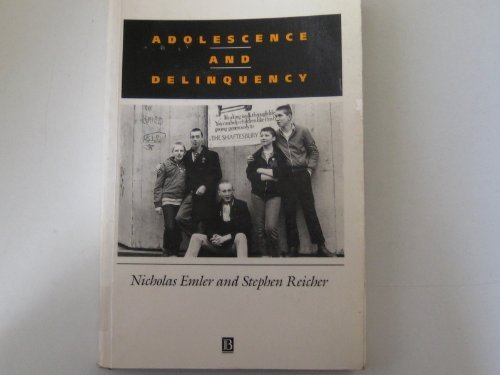 9780631168232: Adolescence and Delinquency: The Collective Management of Reputation (Soc Psychology Society)