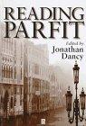 9780631168713: Reading Parfit (Philosophers & Their Critics)