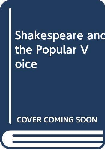9780631168720: Shakespeare and the Popular Voice
