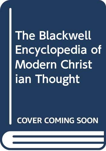 9780631168966: The Blackwell Encyclopedia of Modern Christian Thought