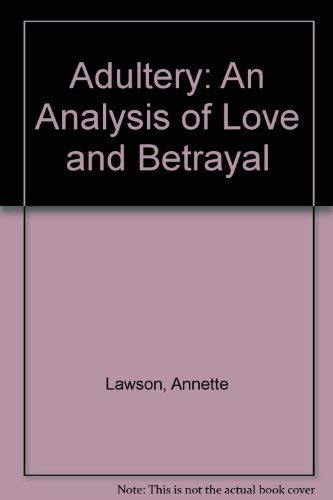 9780631169079: Adultery: An Analysis of Love and Betrayal