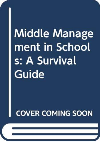 9780631169222: Middle Management in Schools: A Survival Guide