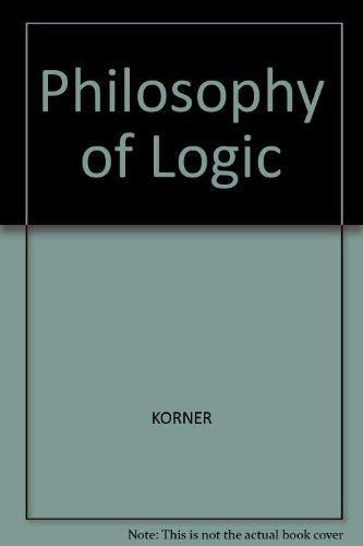 Philosophy of Logic: Blackwell Publishers