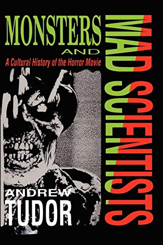 9780631169925: Monsters and Mad Scientists: Cultural History of the Horror Movie