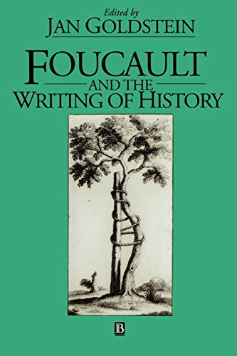9780631170082: Foucault and the Writing of History