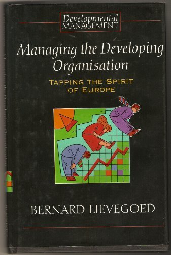 9780631170259: Managing the Developing Organisation (Developmental Management Series) (English and Dutch Edition)