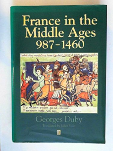 9780631170266: France in the Middle Ages 987-1460 (History of France)