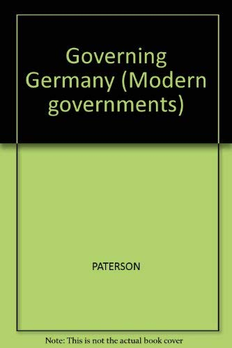 Modern Governments: The Government and Politics of the Federal Republic (9780631170990) by William E. Paterson