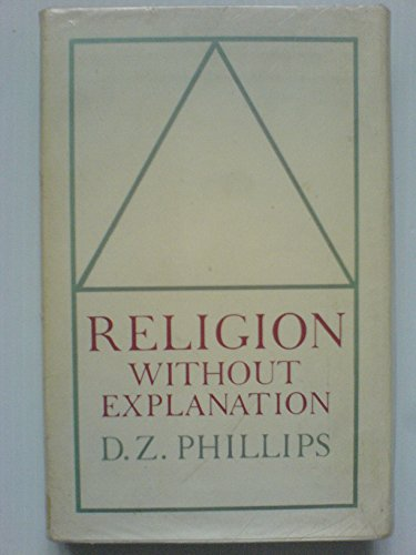 Religion without Explanation: D.Z. Phillips