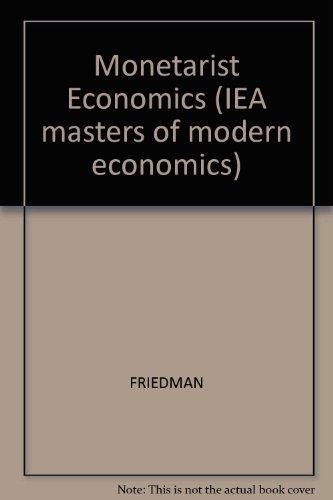 9780631171119: Monetarist Economics (Iea Masters of Moders Economics)