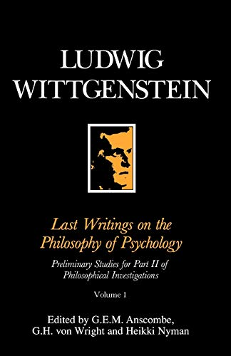 9780631171218: Last Writings on the Phiosophy of Psychology: Preliminary Studies for Part II of Philosophical Investigations: 1