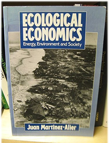 9780631171461: Ecological Economics: Energy, Environment and Society