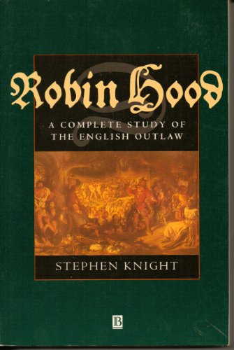 9780631172192: Robin Hood: A Complete Study of the English Outlaw