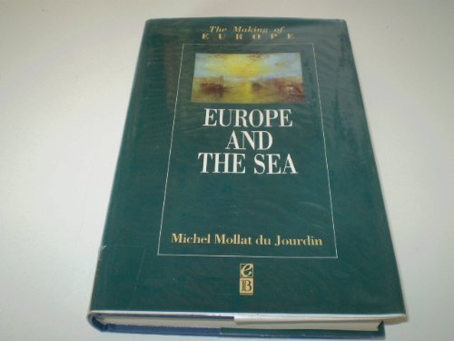 9780631172277: Europe and the Sea (Making of Europe)